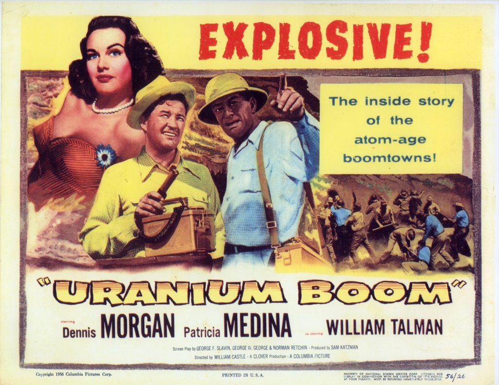 Uranium prospecting was such a big deal that they made a movie about it! Loyd Files Research Library.